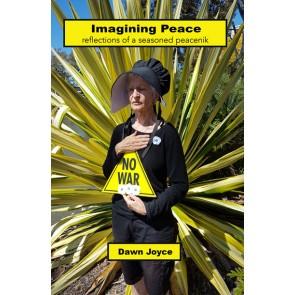 Dawn Joyce Imagining Peace
